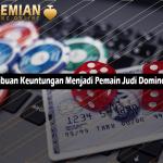 Rasakan Ribuan Keuntungan Menjadi Pemain Judi Dominoqq Online